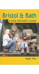 Bristol and Bath - A Dog Walker's Guide