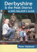 Derbyshire and Peak District - A Dog Walker's Guide