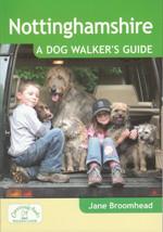 Nottinghamshire: A Dog Walker's Guide