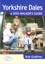 Yorkshire Dales: A Dog Walker's Guide